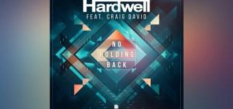 #Release   Hardwell ft Craig David – No Holding Back