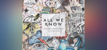 #Release | The Chainsmokers – All We Know