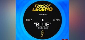 #Release | Sound Of Legend – Blue (Da Ba Dee)
