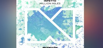 #Release | Inpetto – Million Miles