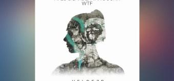 #Release | HI-LO & Sander van Doorn – WTF