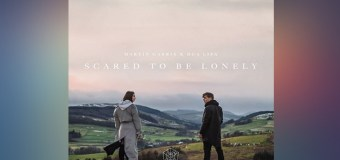 #Release | Martin Garrix ft. Dua Lipa – Scared To Be Lonely