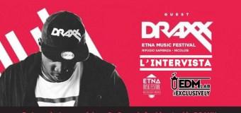 DRAXX x Etna Music Festival – L'intervista