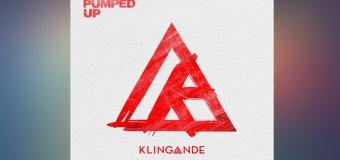 #Release   KLINGANDE – Pumped Up