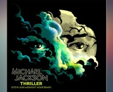 #Release | Michael Jackson – Thriller (Steve Aoki Midnight Hour Remix)