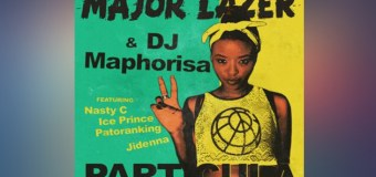 #Release | Major Lazer, DJ Maphorisa – Particula