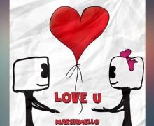 #FreeDownload | Marshmello – Love U