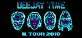 DeeJay Time il Tour 2018 con tutte le date