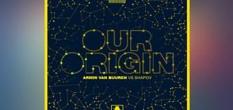 #Release   Armin Van Buuren & Shapov – Our Origin