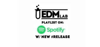 EDM Lab lancia la sua playlist di novità su Spotify