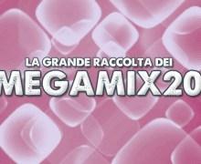 #Megamix – La grande raccolta del 2018