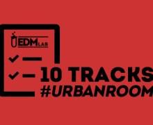 #10TRACKS | Urban Room – 07 Set 2019