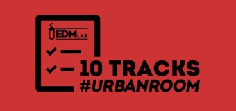 #10TRACKS | Urban Room – 19 Mag 2019