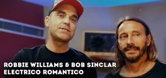 #Release | Bob Sinclar feat. Robbie Williams – Electrico Romantico