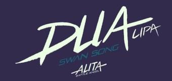 #Release | Dua Lipa – Swan Song