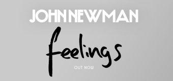 #Release | John Newman – Feelings