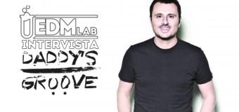 EDM Lab Intervista Daddy's Groove