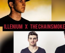 #Premiere | The Chainsmokers & Illenium sarà la collab del secolo