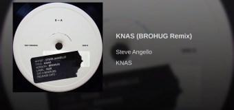 #Release | Steve Angello – Knas (BROHUG Remix)