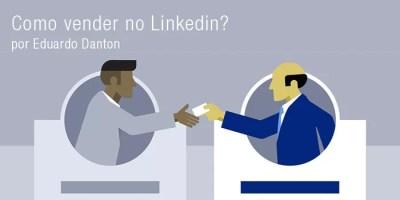 Como vender no Linkedin?