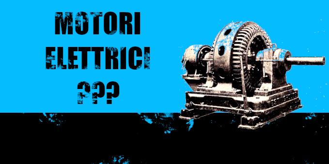 Motori elettrici: come funzionano e quali sono le tipologie più comuni