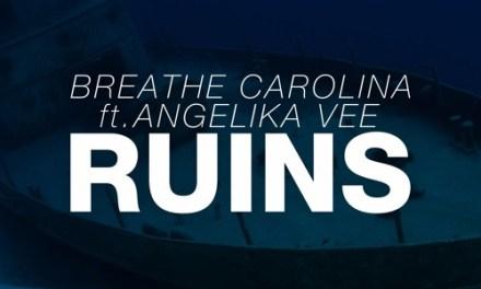 Breathe Carolina Releases 'Ruins'!