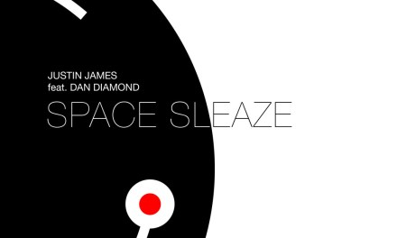 Space Sleaze Remixes by Justin James Coming Soon!