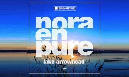 Album Review    Nora En Pure – Lake Arrowhead EP