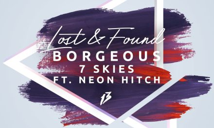 "Borgeous Drops Music Video For ""Lost & Found""!"