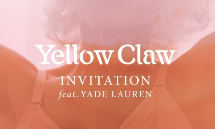 "Yellow Claw Releases Official Video For ""Invitation"""