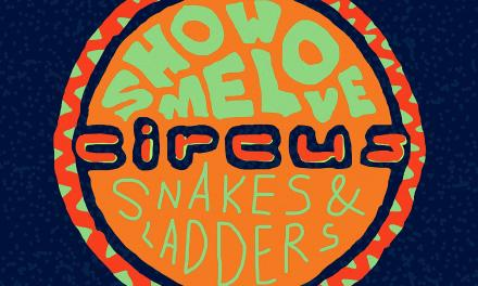 Doctor P Releases 'Show Me Love / Snakes & Ladders EP'