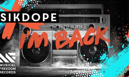 "Sikdope Returns With New Track ""I'm Back"""
