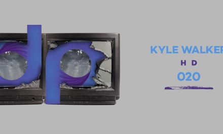 DPR 020    Kyle Walker – HD