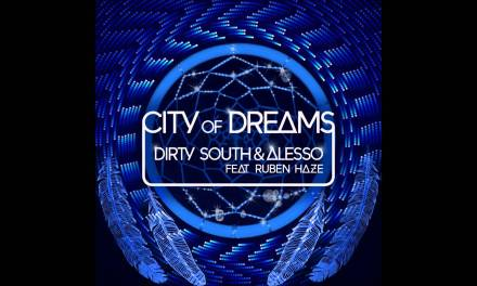 #TBT    Alesso & Dirty South – City Of Dreams