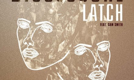 #TBT    Disclosure – Latch (feat. Sam Smith)