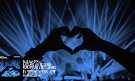 "Paul Van Dyk Reminds Us That ""Everyone Needs Love"""