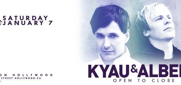 Kyau & Albert @ Avalon Hollywood || Preview & Giveaway