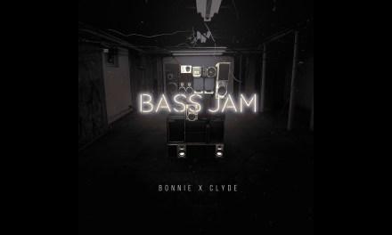 "BONNIE X CLYDE Release Stunning Track, ""Bass Jam""!"