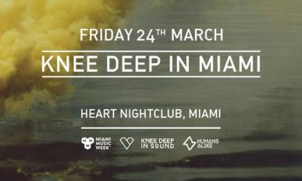 Knee Deep In Miami @ Heart Nightclub    Event Preview & Giveaway