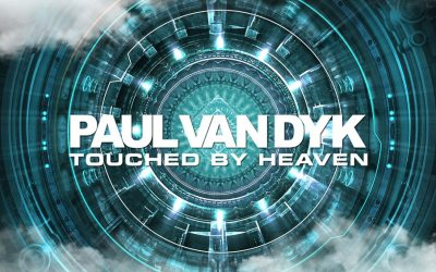 "Paul van Dyk Releases Uplifting Stunner, ""Touched By Heaven""!"