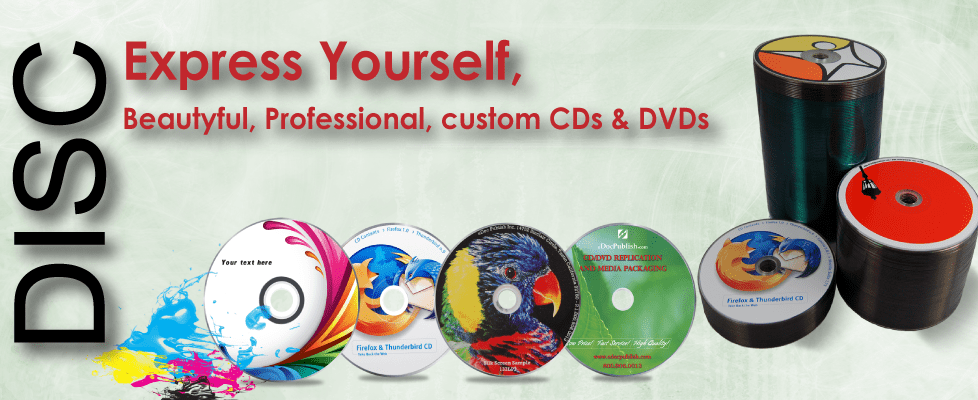 Express Yourself with Beautiful Professional Custom Printed CDs & DVDs