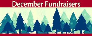 December Fundraisers 2017