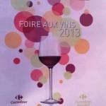 3 Vins à Ne pas Rater à La Foire aux Vins Carrefour
