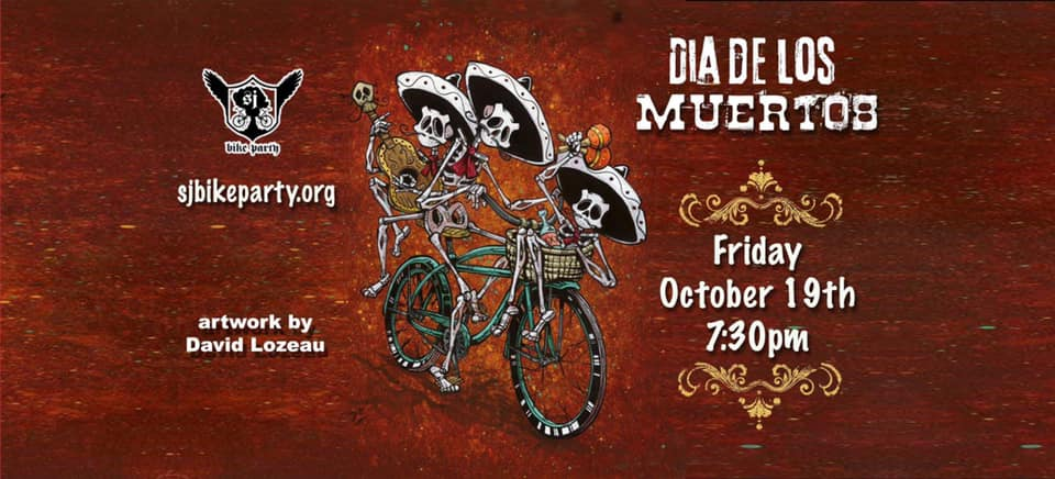 10/19/18 Dia De Los Muertos Ride San Jose Bike Party