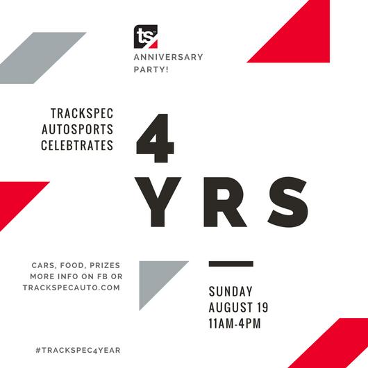 8/19/18 Trackspec Autosports 4 Year Anniversary Party