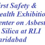 Asbestos and silica, India's first Safety and Health Exhibition Center