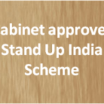 Cabinet approves Stand Up India Scheme
