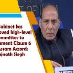 Union Cabinet approves panel for implementing clause 6 of Assam Accord