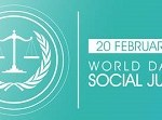 World Day of Social Justice 20 February