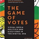 book The Game of Votes Visual Media Politics and Elections in the Digital Era